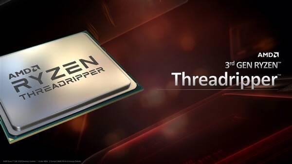 AMD三代線程撕裂者11月25日上市,售價10699元起